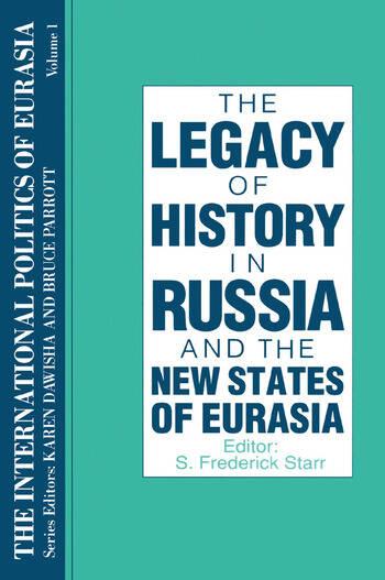 The International Politics of Eurasia: v. 1: The Influence of History book cover