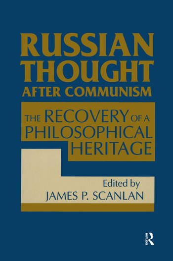 Russian Thought After Communism: The Rediscovery of a Philosophical Heritage The Rediscovery of a Philosophical Heritage book cover