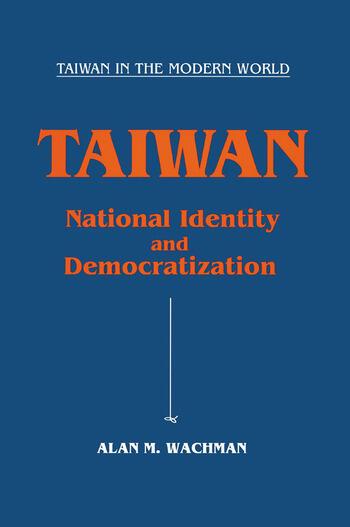 Taiwan: National Identity and Democratization National Identity and Democratization book cover