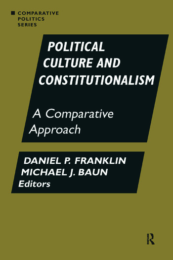 Political Culture and Constitutionalism: A Comparative Approach A Comparative Approach book cover