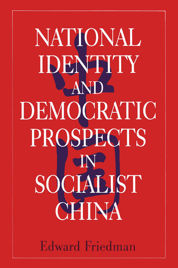 National Identity and Democratic Prospects in Socialist China book cover