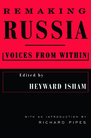 Remaking Russia: Voices from within Voices from within book cover