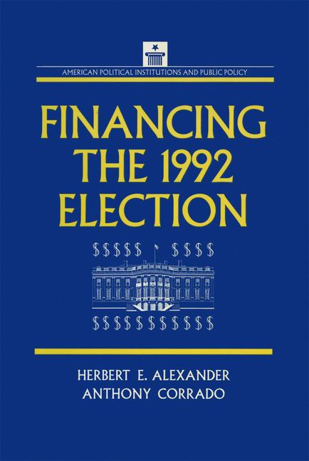 Financing the 1992 Election book cover