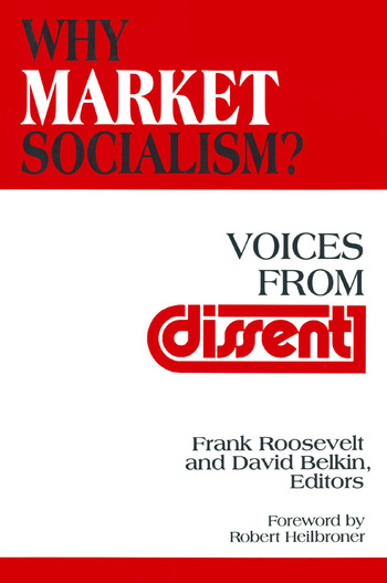 Why Market Socialism?: Voices from Dissent Voices from Dissent book cover
