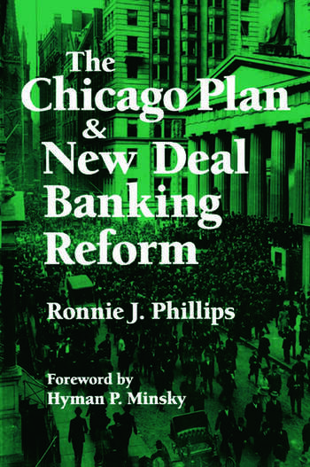 The Chicago Plan and New Deal Banking Reform book cover