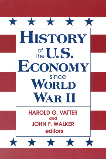 History of US Economy Since World War II book cover