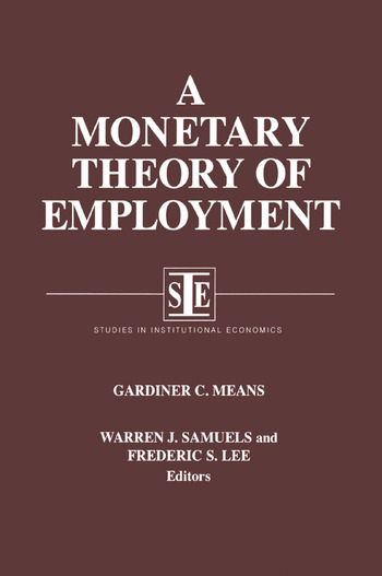 A Monetary Theory of Employment book cover
