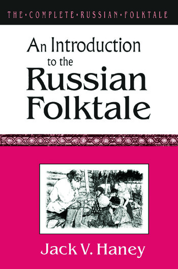The Complete Russian Folktale: v. 1: An Introduction to the Russian Folktale book cover