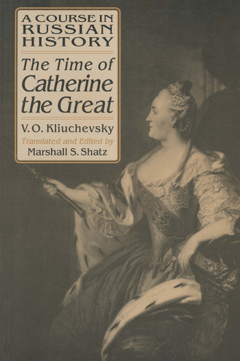 A Course in Russian History: The Time of Catherine the Great book cover