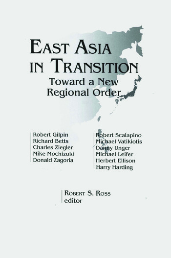 East Asia in Transition: Toward a New Regional Order Toward a New Regional Order book cover