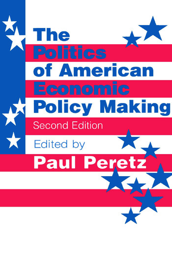The Politics of American Economic Policy Making book cover