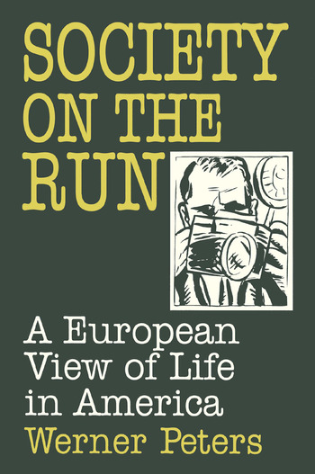Society on the Run A European View of Life in America book cover