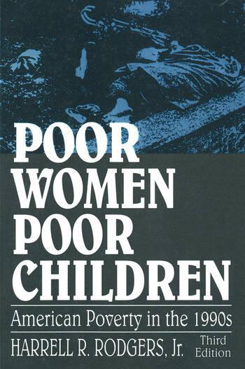 Poor Women, Poor Children American Poverty in the 1990s book cover