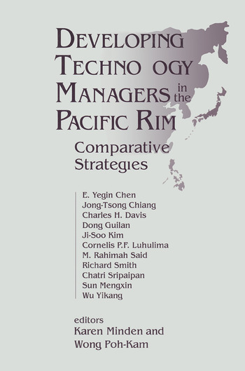 Developing Technology Managers in the Pacific Rim: Comparative Strategies Comparative Strategies book cover