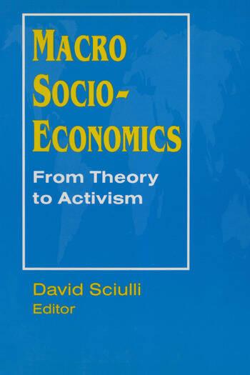 Macro Socio-economics: From Theory to Activism From Theory to Activism book cover