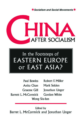 China After Socialism: In the Footsteps of Eastern Europe or East Asia? In the Footsteps of Eastern Europe or East Asia? book cover