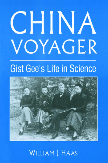 China Voyager Gist Gee's Life in Science book cover