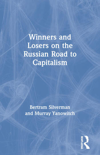 Winners and Losers on the Russian Road to Capitalism book cover