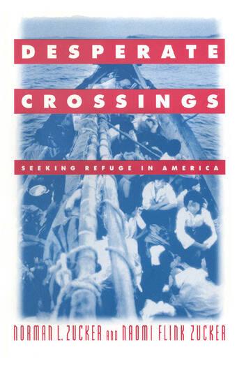Desperate Crossings: Seeking Refuge in America Seeking Refuge in America book cover