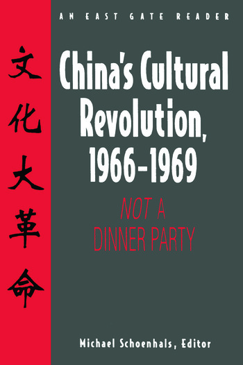 China's Cultural Revolution, 1966-69: Not a Dinner Party Not a Dinner Party book cover
