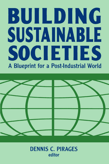 Building Sustainable Societies: A Blueprint for a Post-industrial World A Blueprint for a Post-industrial World book cover