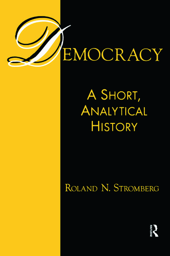Democracy: A Short, Analytical History A Short, Analytical History book cover
