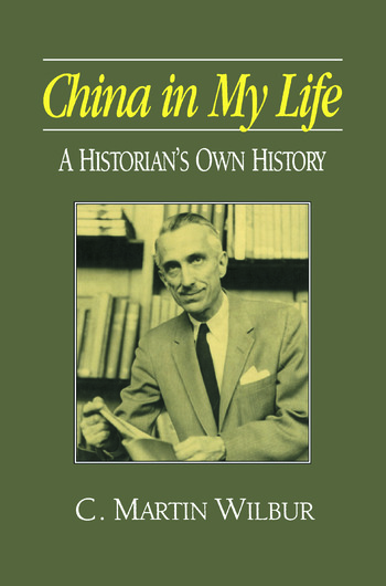 China in My Life: A Historian's Own History A Historian's Own History book cover