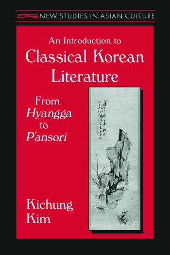 An Introduction to Classical Korean Literature: From Hyangga to P'ansori From Hyangga to P'ansori book cover