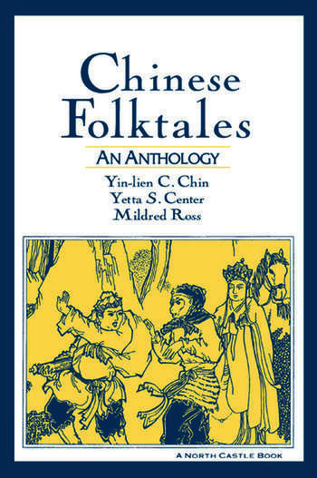 Chinese Folktales: An Anthology An Anthology book cover