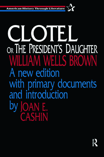 Clotel, or the President's Daughter book cover