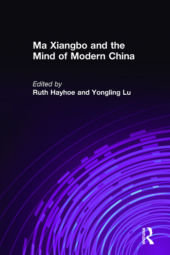 Ma Xiangbo and the Mind of Modern China book cover