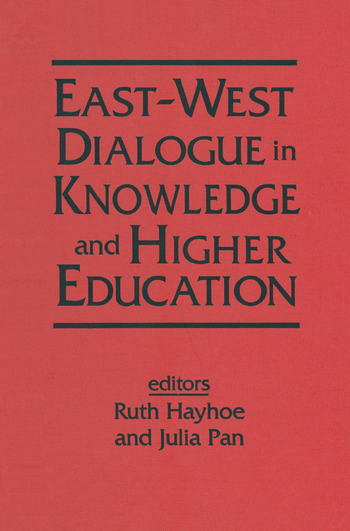 East-West Dialogue in Knowledge and Higher Education book cover