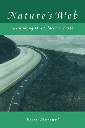 Nature's Web: Rethinking Our Place on Earth Rethinking Our Place on Earth book cover