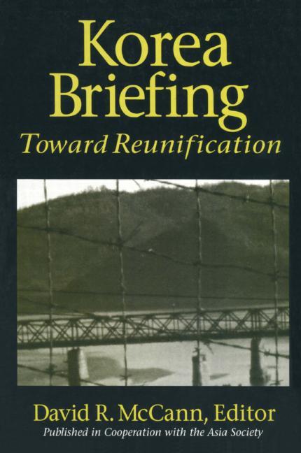 Korea Briefing Toward Reunification book cover