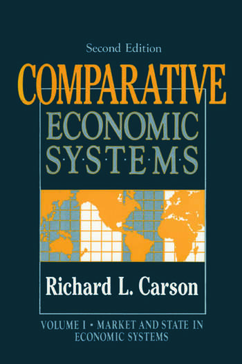 Comparative Economic Systems: v. 1 Market and State in Economic Systems book cover