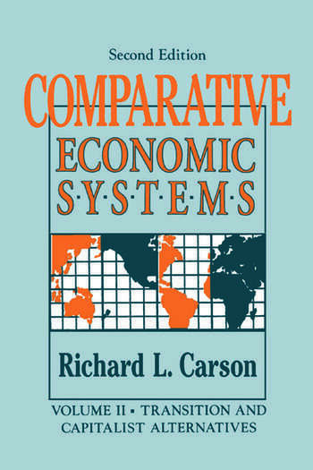 Comparative Economic Systems: v. 2 Market and State in Economic Systems book cover