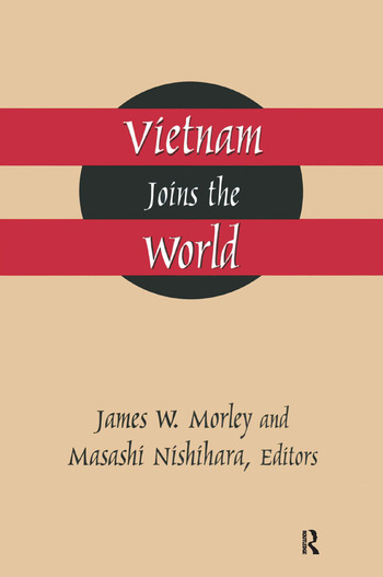 Vietnam Joins the World: American and Japanese Perspectives American and Japanese Perspectives book cover
