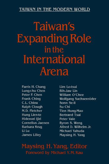 Taiwan's Expanding Role in the International Arena: Entering the United Nations Entering the United Nations book cover