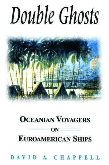 Double Ghosts: Oceanian Voyagers on Euroamerican Ships Oceanian Voyagers on Euroamerican Ships book cover
