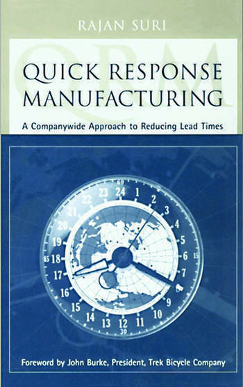 Quick Response Manufacturing A Companywide Approach to Reducing Lead Times book cover