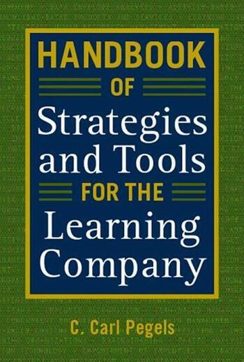 Handbook of Strategies and Tools for the Learning Company book cover
