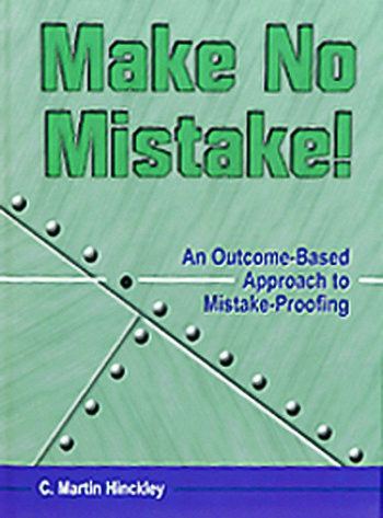 Make No Mistake! An Outcome-Based Approach to Mistake-Proofing book cover