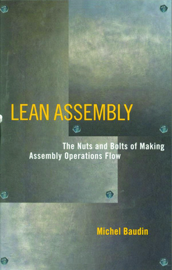 Lean Assembly The Nuts and Bolts of Making Assembly Operations Flow book cover