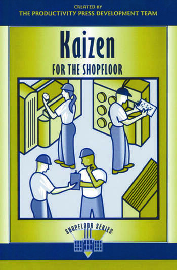 Kaizen for the Shop Floor A Zero-Waste Environment with Process Automation book cover