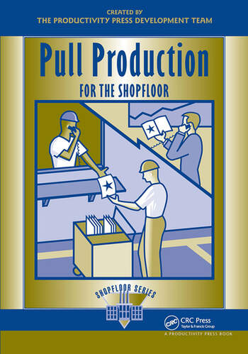 Pull Production for the Shopfloor book cover