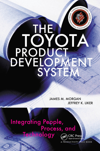 The Toyota Product Development System Integrating People, Process, and Technology book cover