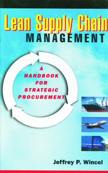 Lean Supply Chain Management A Handbook for Strategic Procurement book cover