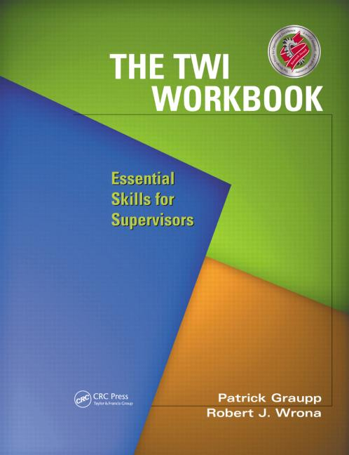 The TWI Workbook Essential Skills for Supervisors book cover