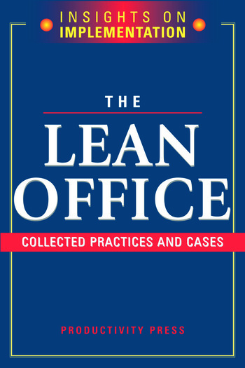 The Lean Office Collected Practices and Cases book cover