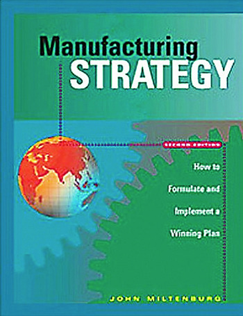 Manufacturing Strategy How to Formulate and Implement a Winning Plan, Second Edition book cover